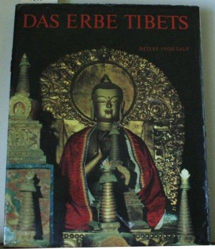 9783405110369: Das Erbe Tibets: Wesen und Deutung der buddhistischen Kunst von Tibet