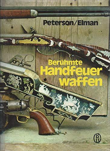 9783405112844: Berühmte Handfeuerwaffen