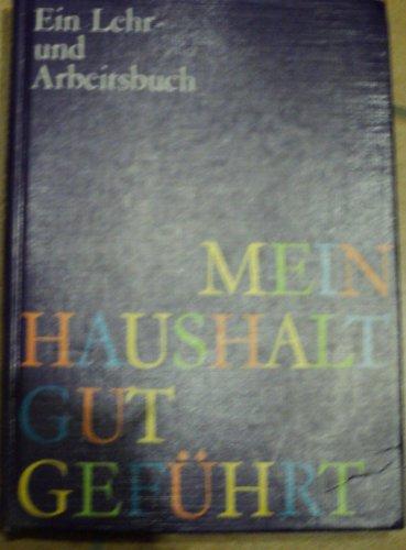9783405117115: Mein Haushalt gut geführt (Livre en allemand)
