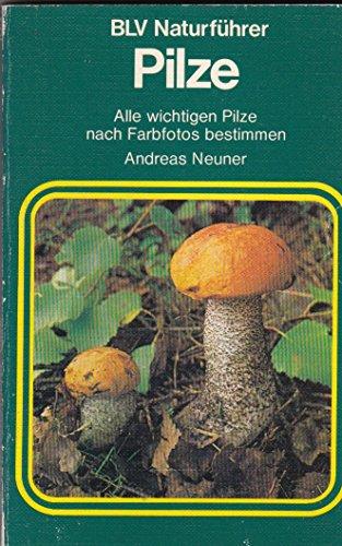 9783405120481: Pilze. Alle wichtigen Pilze nach Farbfotos bestimmen