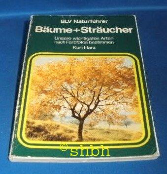 9783405120573: Bäume + Sträucher. Unsere wichtigsten Arten nach Farbfotos bestimmen
