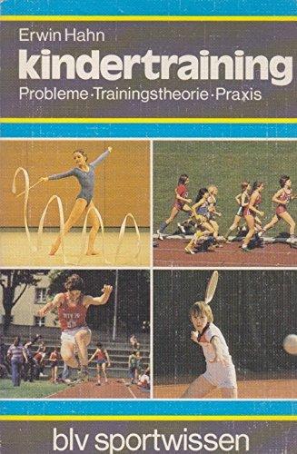 9783405122256: Kindertraining. Probleme, Trainingstheorie, Praxis