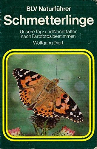 9783405124663: Schmetterlinge: unsere tag- und nachtfalter nach farbfotos bestimmen