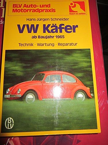 9783405128197: VW Käfer ab Baujahr 1965. Typ 1200, 1300, 1500, 1302/ S, 1303/ S. Technik, Wartung, Reparatur.