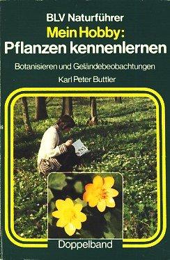 Mein Hobby: Pflanzen kennenlernen: n/a
