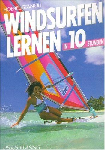 9783405128579: Windsurfen lernen. Ausrüstung, Technik, Theorie