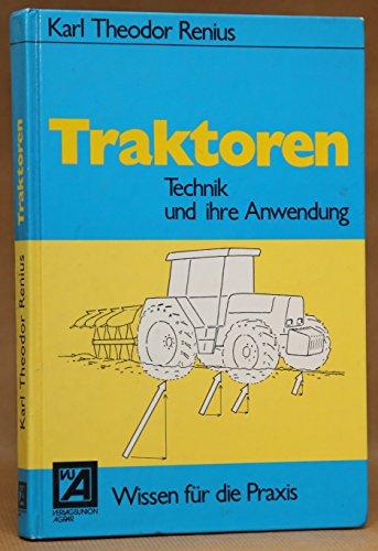 9783405131463: Traktoren. Technik und ihre Anwendung