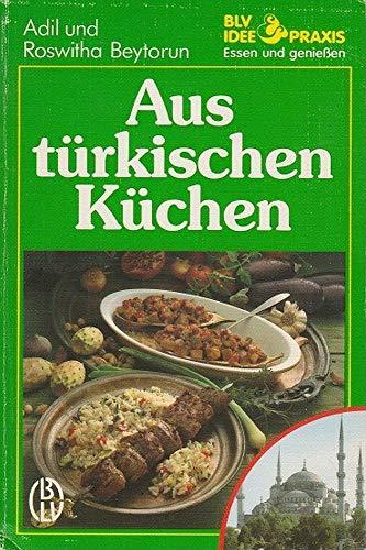 9783405132057: Aus türkischen Küchen
