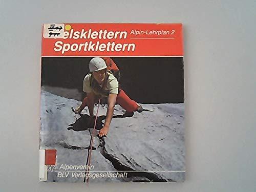 Alpin- Lehrplan 02. Felsklettern, Sportklettern