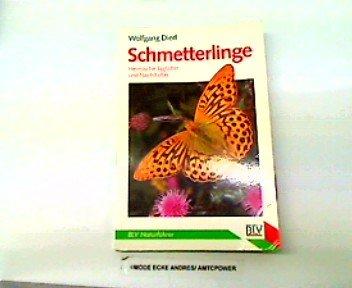 9783405138103: Schmetterlinge. Heimische Tagfalter und Nachtfalter