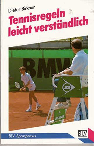 9783405142254: Tennisregeln leicht verst�ndlich. Regeln, Ranglisten, Turniere