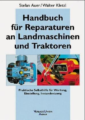 9783405145217: Handbuch für Reparaturen an Landmaschinen und Traktoren