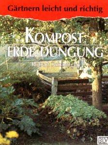 9783405146184: Kompost, Erde, Düngung.
