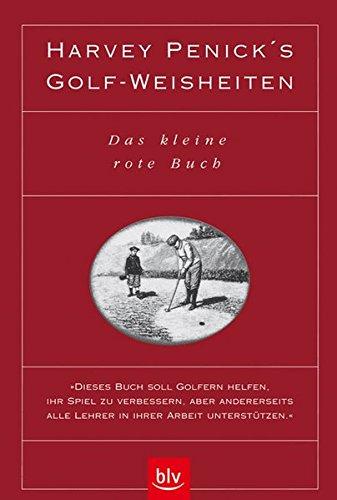 9783405147204: Harvey Penick's Golf- Weisheiten. Das kleine rote Buch.