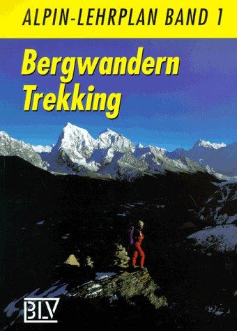 9783405148218: Bergwandern - Trekking. Alpin-Lehrplan Band 1
