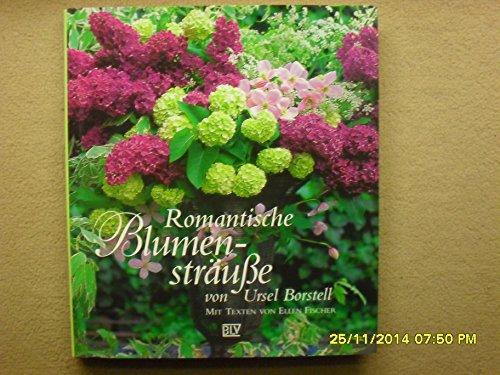9783405151553: Romantische Blumensträusse. Mit Texten von Ellen Fischer