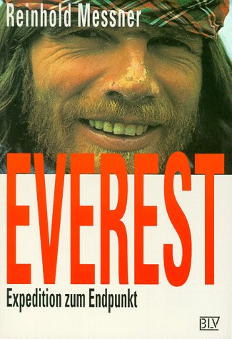 9783405154158: Everest. Expedition zum Endpunkt