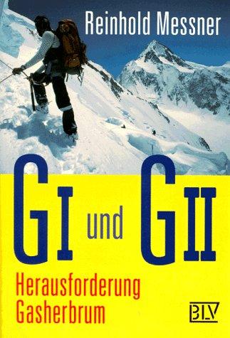 9783405154653: G I und G II. Herausforderung Gasherbrum.