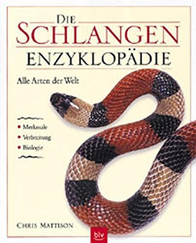Die Schlangen- Enzyklopädie. Alle Arten der Welt. (3405154979) by Chris Mattison