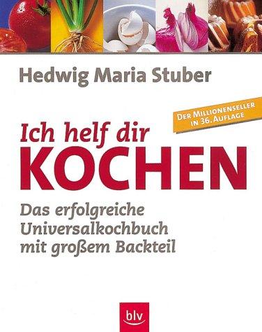 9783405155964: Ich helf dir kochen (Livre en allemand)