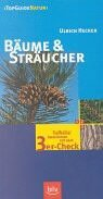 9783405157678: B�ume & Str�ucher: Treffsicher bestimmen mit dem 3er-Check