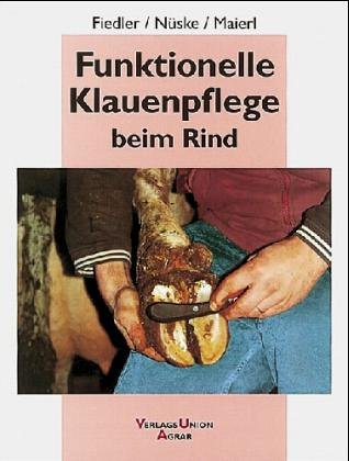 9783405158385: Funktionelle Klauenpflege beim Rind.