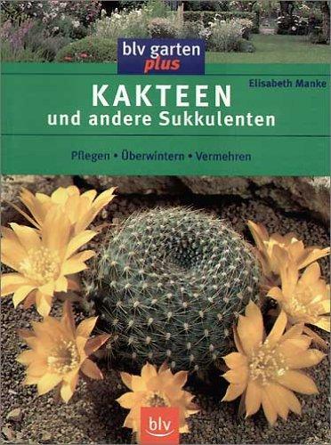 9783405159405: Kakteen und andere Sukkulenten: Pflegen, Überwintern, Vermehren