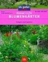 9783405162139: Romantische Blumengärten. Anlegen und Gestalten.