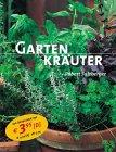 9783405162870: Gartenkräuter. Gärtnern leicht und richtig.