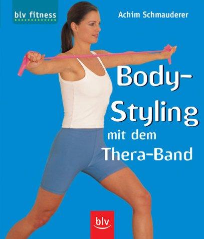 9783405163785: Body-Styling mit dem Thera-Band.