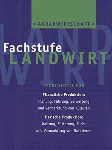9783405164034: Agrarwirtschaft Fachstufe Landwirt.