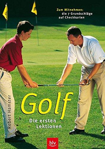 9783405164461: Golf. Die ersten Lektionen: Zum Mitnehmen: die 7 Grundschläge auf Checkkarten