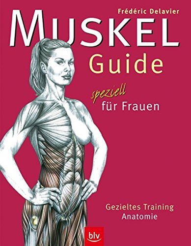 9783405166144: Muskel-Guide speziell für Frauen: Gezieltes Training. Anatomie