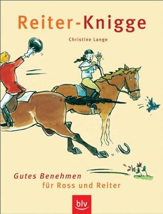 9783405167967: Reiter-Knigge. Gutes Benehmen für Ross und Reiter