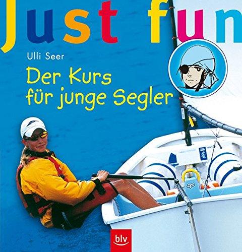 9783405168056: Just Fun - Der Kurs für junge Segler