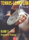 9783405168339: Tennis-Lehrplan, Bd.2 : Unterricht & Training