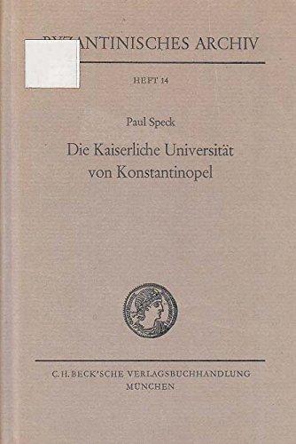 Die Kaiserliche Universität von Konstantinopel - Speck, P.