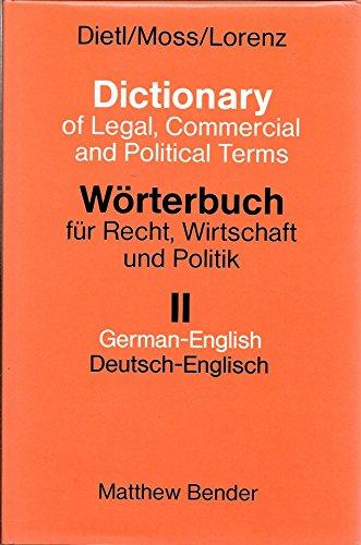 9783406009181: Worterbuch fur Recht, Wirtschaft und Politik: Mit Kommentaren in deutscher und englischer Sprache (German Edition)