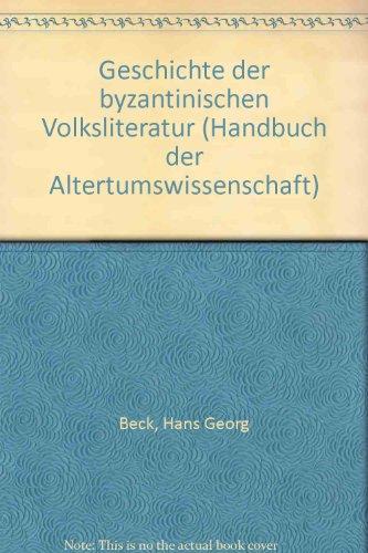 Geschichte der byzantinischen Volksliteratur: Beck, Hans-Georg