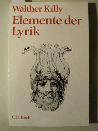 ELEMENTE DER LYRIK: Killy, Walther