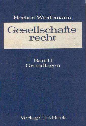 9783406022487: Gesellschaftsrecht: Ein Lehrbuch des Unternehmens- und Verbandsrechts