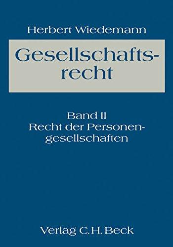9783406022494: Gesellschaftsrecht 2: Recht der Personengesellschaften: Ein Lehrbuch des Unternehmens- und Verbandsrechts