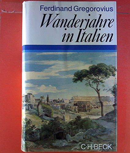 9783406025136: Wanderjahre in Italien
