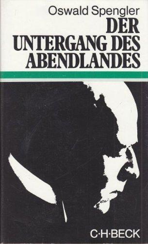 9783406025310: Der Untergang des Abendlandes: Umrisse einer Morphologie der Weltgeschichte (Beck'sche Sonderausgaben) (German Edition)