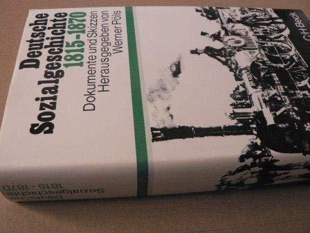 Deutsche Sozialgeschichte. Dokumente und Skizzen.: PÖLS, Werner, Gerhard
