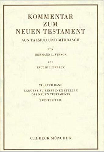 9783406027291: Kommentar zum Neuen Testament, 6 Bde., Bd.4, Exkurse zu einzelnen Stellen des Neuen Testaments, in 2 Tl.-Bdn.