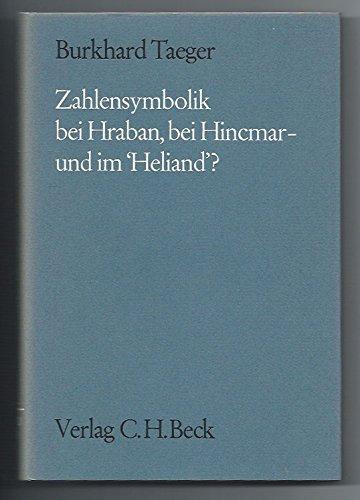 Zahlensymbolik Bei Hraban Bei Hincmar - Und Im 'Heliand'? Studien Zur Zahlensymbolik Im ...
