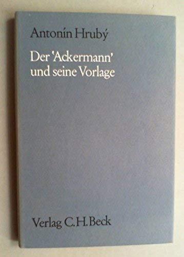 Der Ackermann Und Seine Vorlage: Hruby, Antonin