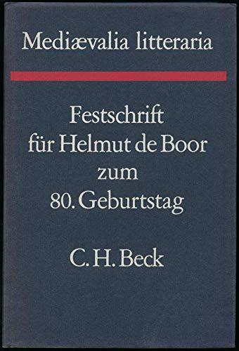 9783406033537: Mediaevalia Litteraria. Festschrift für Helmut de Boor zum 80. Geburtstag.