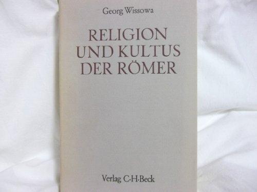 9783406034060: Religion und Kultus der Römer